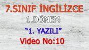 7. SINIF İNGİLİZCE 1. DÖNEM 1. YAZILI VİDEO NO:10