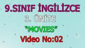 9. Sınıf İngilizce 3. Ünite  Movies Video No:1