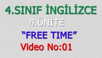 4. SINIF İNGİLİZCE 4. ÜNİTE FREE TIME VIDEO NO:1