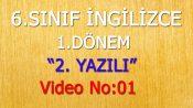 6. SINIF 1. DÖNEM 2. YAZILI VİDEO NO:01