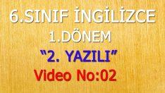 6. SINIF 1. DÖNEM 2. YAZILI VİDEO NO:02